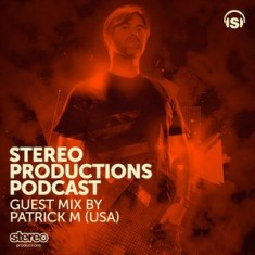 Week 06 2014 :: Guest DJ Mixed by Patrick M Live BPM Festival