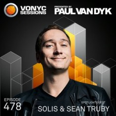 Paul Van Dyk – Vonyc Sessions 478 (with Solis and Sean Truby) – 24-OCT-2015