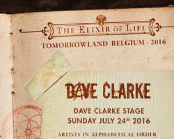 DAVE CLARKE PRESENTS ACTS FOR TOMORROWLAND STAGE