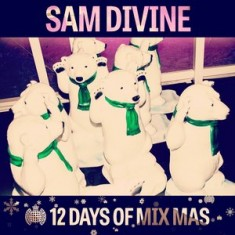 12 Days of Mix Mas: Day One – Sam Divine