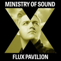 Ministry of Sound X Flux Pavilion
