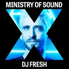 Ministry of Sound X DJ Fresh