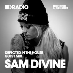 Defected In The House Radio – 04.05.15 – Guest Mix Sam Divine
