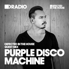 Defected In The House Radio – 15.06.15 – Guest Mix Purple Disco Machine