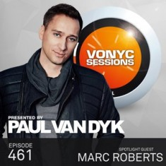 Paul Van Dyk – Vonyc Sessions 461 (with Marc Roberts) – 27-JUN-2015