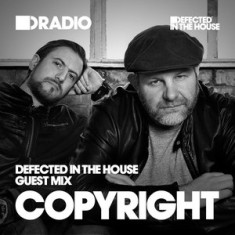 Defected In The House Radio – 14.09.15 – Guest Mix Copyright