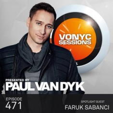 Paul Van Dyk – Vonyc Sessions 471 (with Faruk Sabanci) – 05-SEP-2015